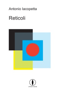 antonio-iacopetta-reticoli-lepisma-edizioni
