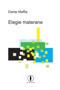 dante-maffia-elegie-materane-lepisma-edizioni
