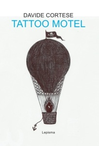 Davide Cortese Tattoo Motel Lepisma Edizioni