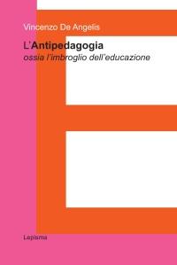 Vincenzo De Angelis antipedagogia lepisma