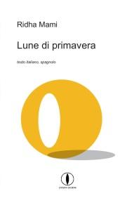Ridha Mami Lune di primavera Lepisma Edizioni
