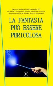 Serena Maffia La fantasia può essere pericolosa Progetto Scuole Lepisma